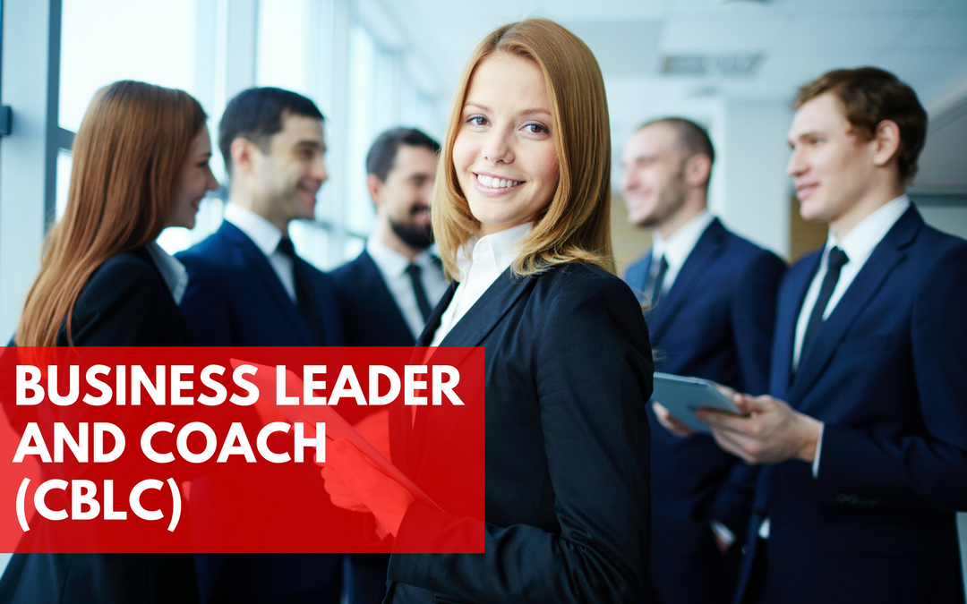 Business Leader and Coach (CBLC 01 & 02)